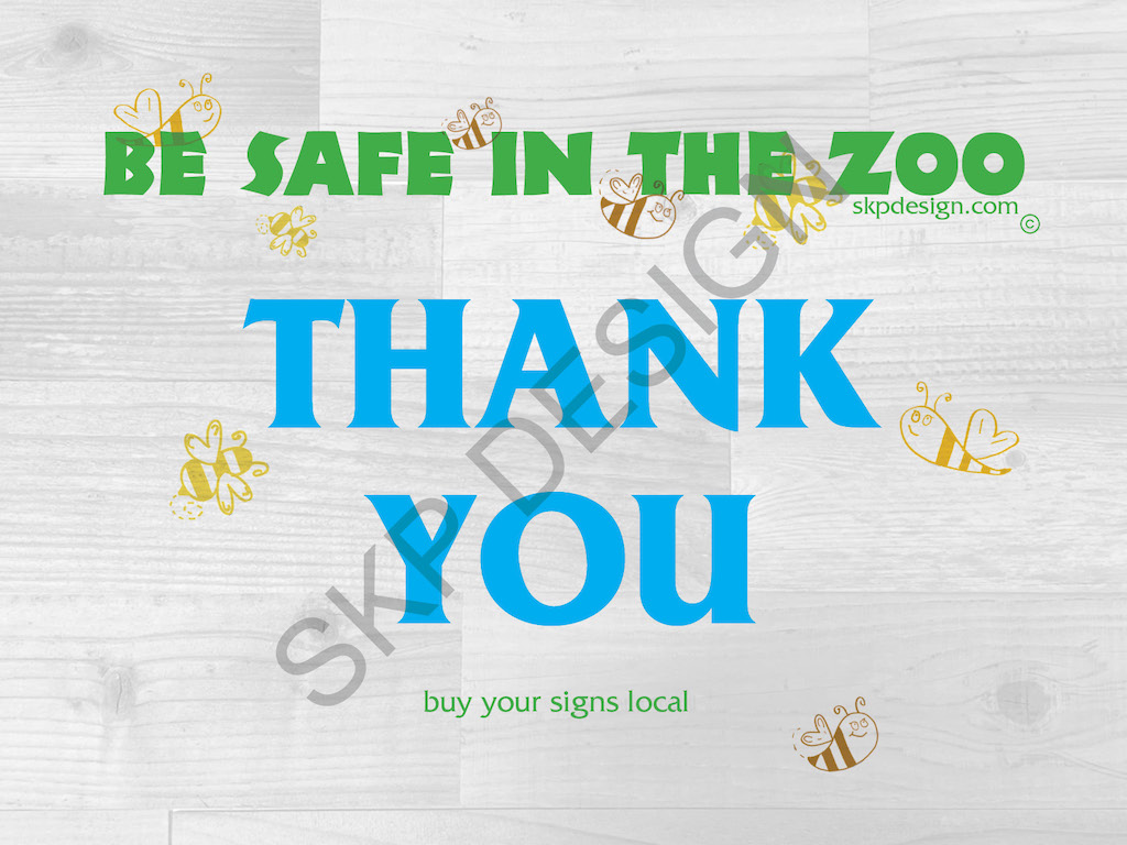 Be Safe In The Zoo Yard Sign
