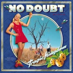 Female Singer Month: No Doubt - Tragic Kingdom