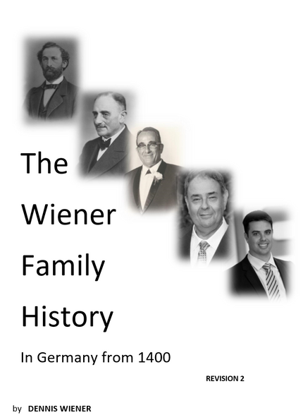 THE WIENER FAMILY HISTORY IN GERMANY FROM 1400  REVISION 2