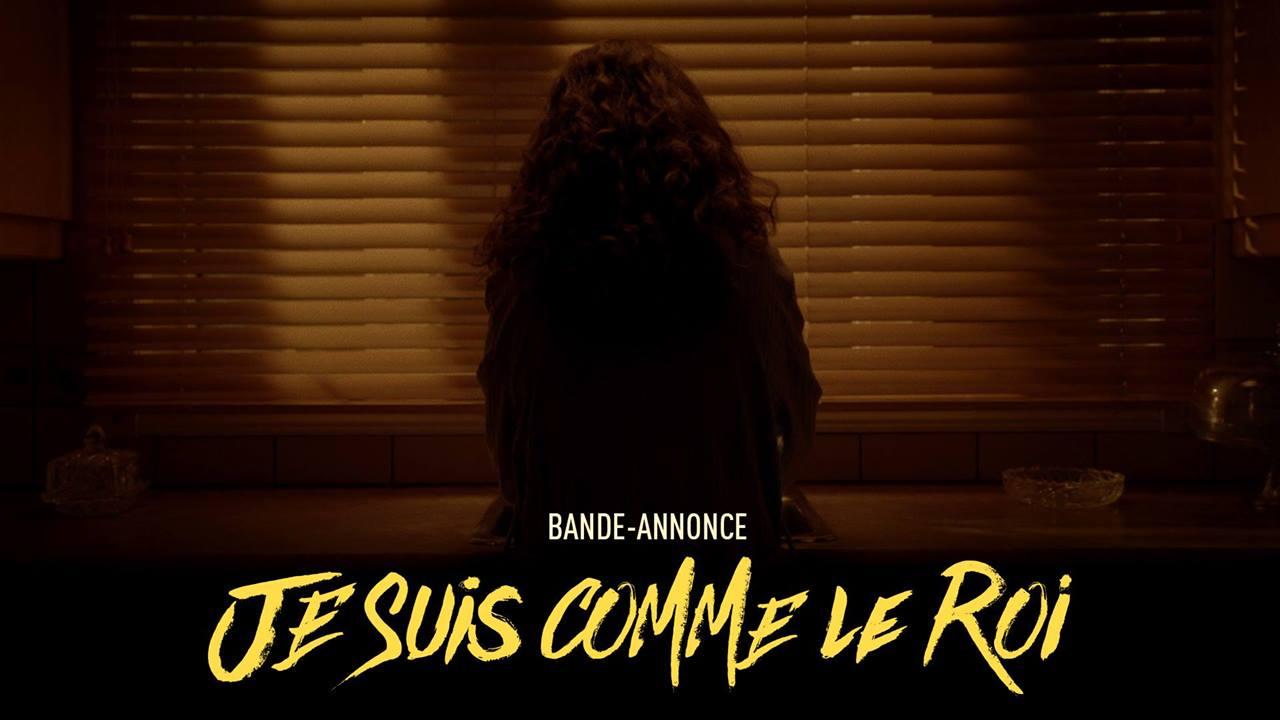 JE SUIS COMME LE ROI - BANDE-ANNONCE