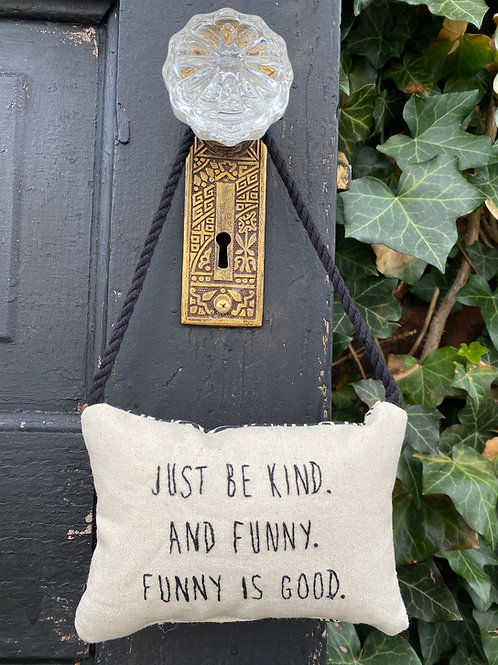 Funny is good...