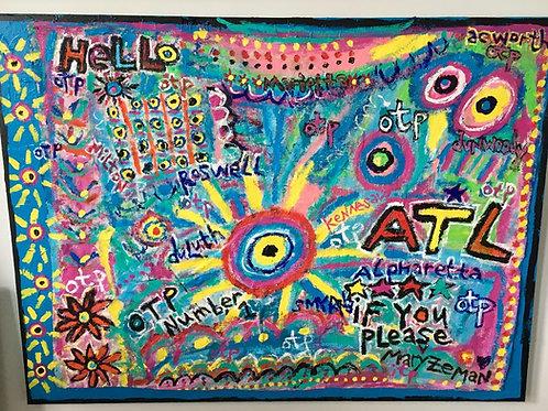 """Atlanta OTP"" Acrylic, housepaint and ink on Canvas"
