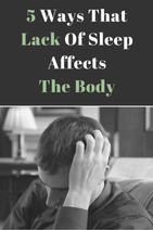 5 Ways Lack Of Sleep Affects The Body