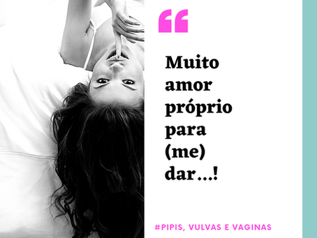 Pag.27 | Muito Amor-Próprio para (me) dar...!