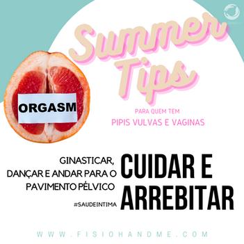Summer Tip #7 - Ginasticar, andar e dançar para o pavimento pélvico cuidar e arrebitar!
