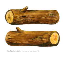 The Log in Your Own Eye