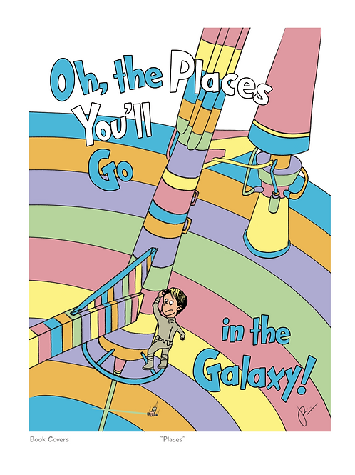 Oh, the Places/ in the Galaxy