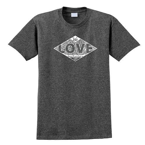 We Love First T-Shirt