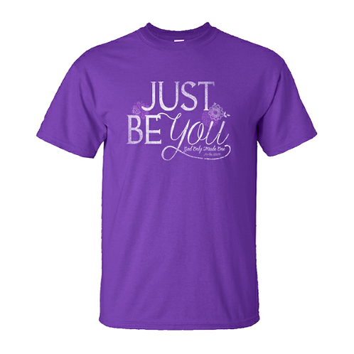 Just Be You T-shirt