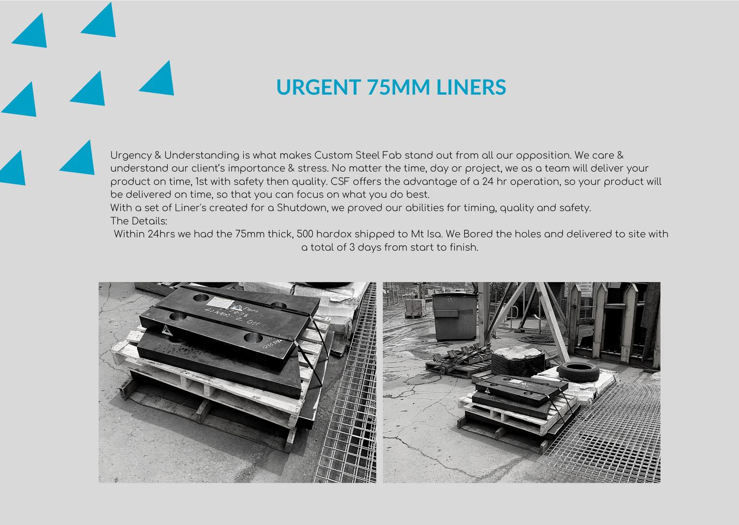 Urgent 75mm liners