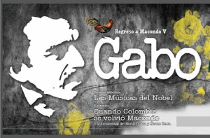 Gabo - Cuando Colombia se volvió Macondo