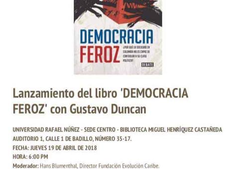 Lanzamiento del libro Democracia Feroz