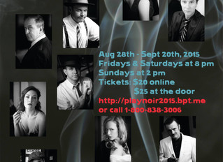 PL.A.Y NOIR at the Actors Workout Studio Aug 28 -Sep 20, 2015