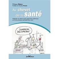Au chevet de la santé/Philippe Maire/Cabinet Langel/bioenergie-quantique.com