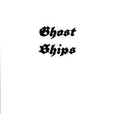 """ghost ships"" zine"