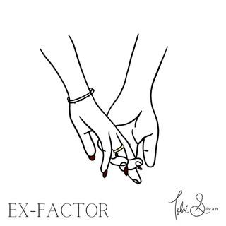 """""""Ex-Factor"""" Cover Art"""
