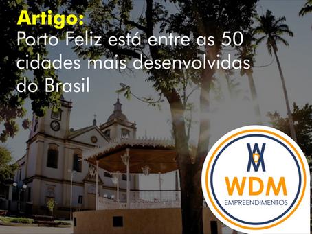 Porto Feliz está entre as 50 cidades mais desenvolvidas do Brasil