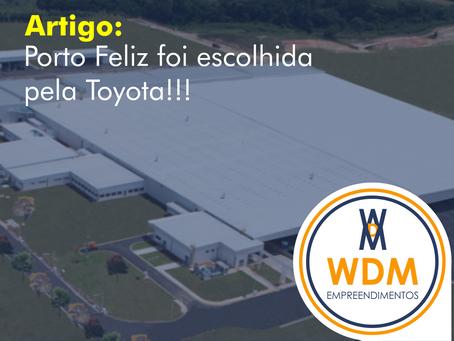 Porto Feliz foi escolhida pela Toyota!!!