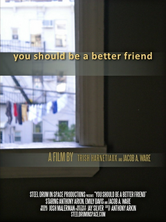 You Should Be A Better Friend poster