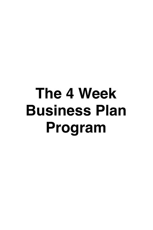 Bring A Friend: 4 Week Business Plan Program