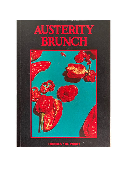 AUSTERITY BRUNCH (book only)