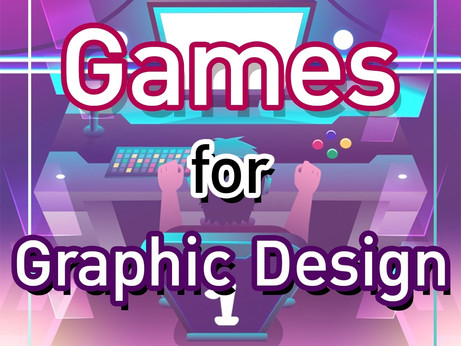 🎮 Games for Graphic Design 🎮