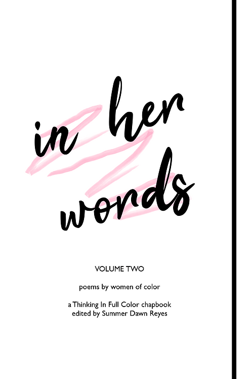 in her words: poems by women of color (Volume Two)