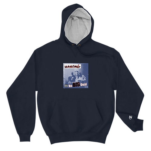 No Big Deal Champion Hoodie