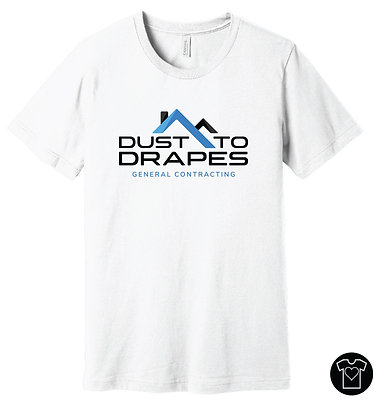 Dust to Drapes General Contracting T-shirt