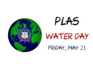 PLAS Water Day - Friday, May 21