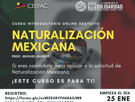 Inicia 1° Curso Introductorio Naturalización Mexicana.