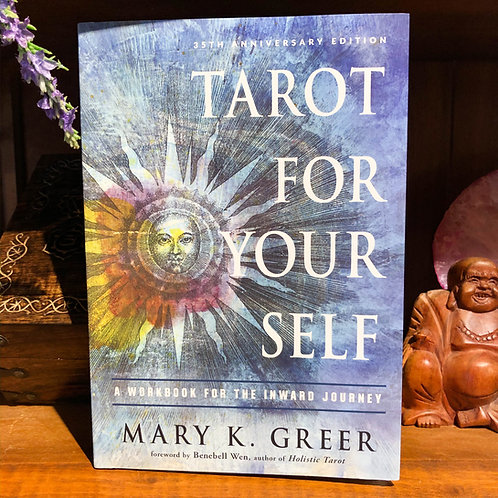 Tarot for Your Self: A Workbook for the Inward Journey