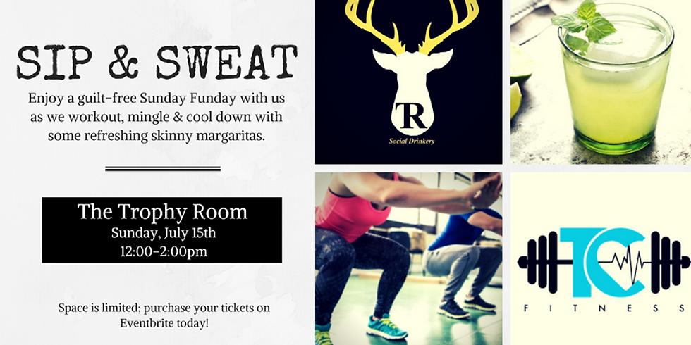 T.C. Fitness Presents: Sip & Sweat