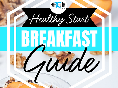 Healthy Start Breakfast Guide