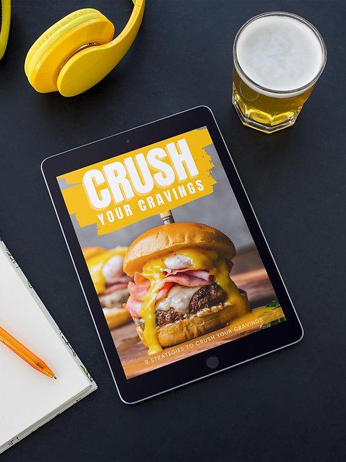 Crush Your Cravings! eBook