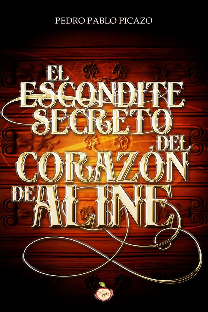 """""""El escondite secreto del corazón de Aline"""""""