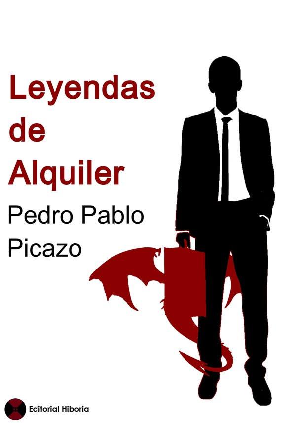 """""""Leyendas de alquiler"""" es mi tercera novela"""