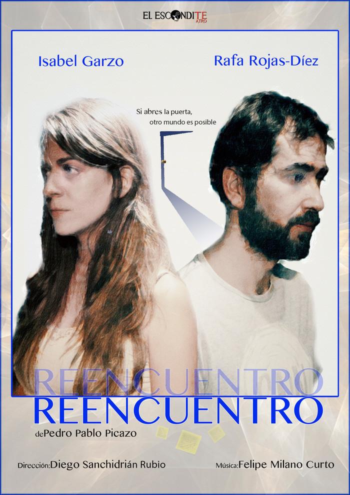 """Nuevo estreno teatral: """"Reencuentro"""""""