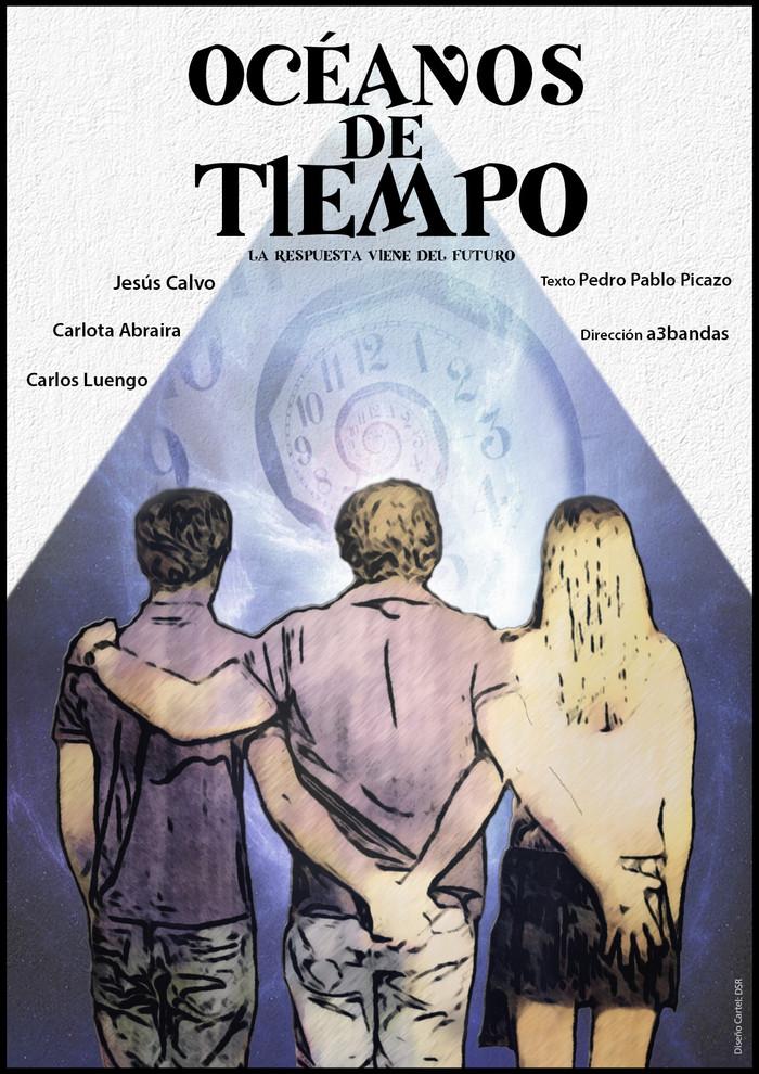 """Nuevo estreno teatral: """"Oceános de tiempo"""""""