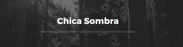 Entrevista en Chica-Sombra