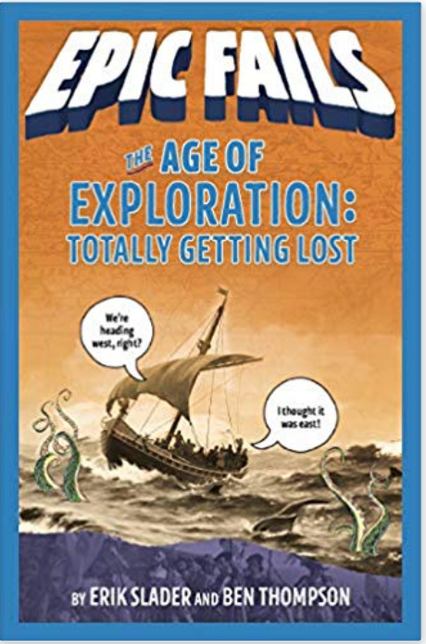 Epic Fails: The Age of Exploration