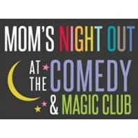 Mom's Night Out Date March 14th, 2018