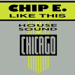 Chip E. - Like This