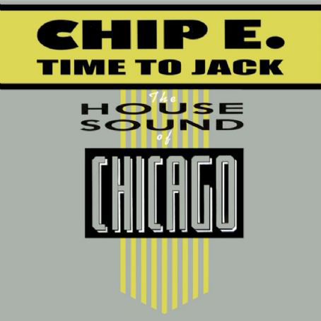 Chip E. - Time to Jack
