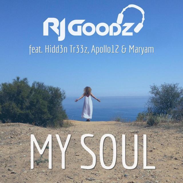 RJ Goodz - My Soul