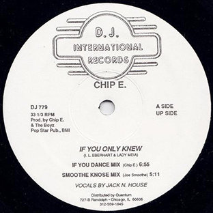 Chip E. - If You Only Knew