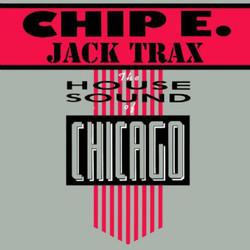 Chip E. - Jack Trax