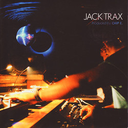Chip E. - Jack Trax EP