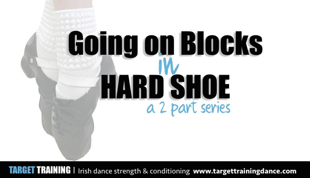 Irish dance strength and conditioning, ankle strength for Irish dance, exercises for Irish dancers