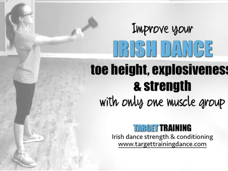 Improve your Irish dance toe height, explosiveness, & strength with only one muscle group